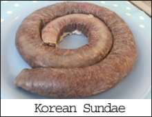 whole Korean Sundae sausage